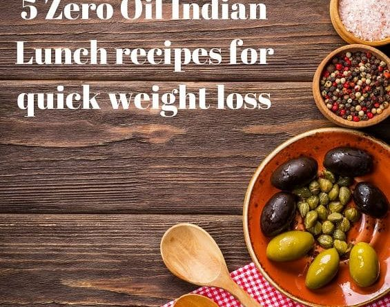 5 Zero Oil Indian Recipes